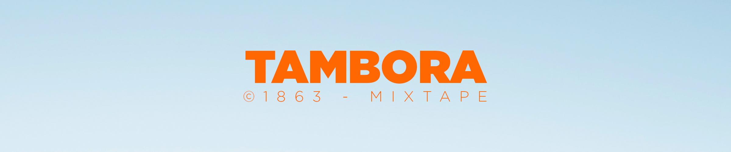 Tambora 1863 Mixtape