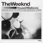 house of balloons the weeknd cover